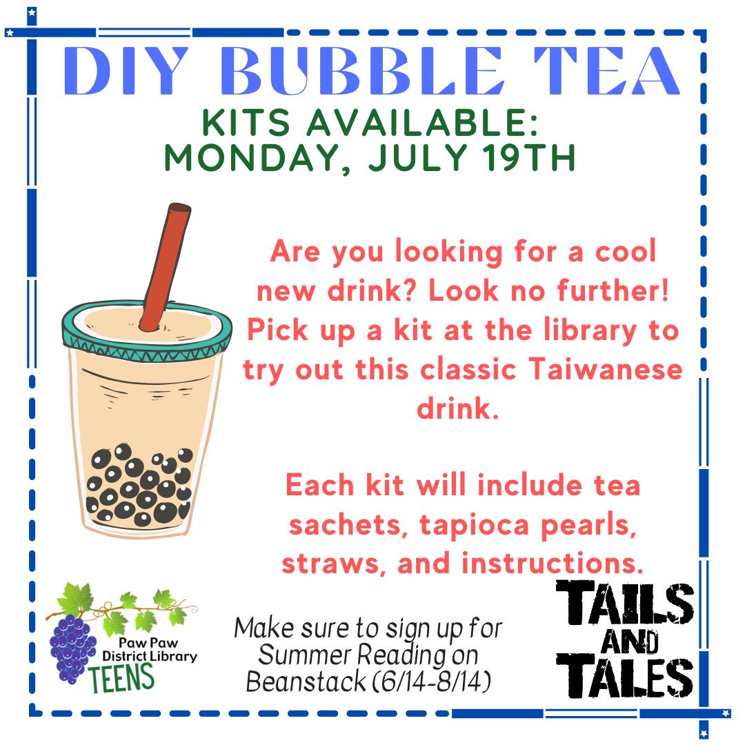 Teen DIY Bubble Tea kit available Monday July 19th.