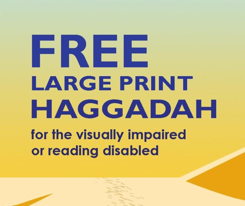 Click this image to order your free large print Passover haggadah.