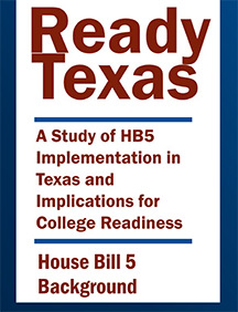 Ready Texas _ House Bill 5 Background
