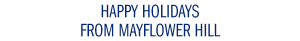 Happy Holidays from Mayflower Hill