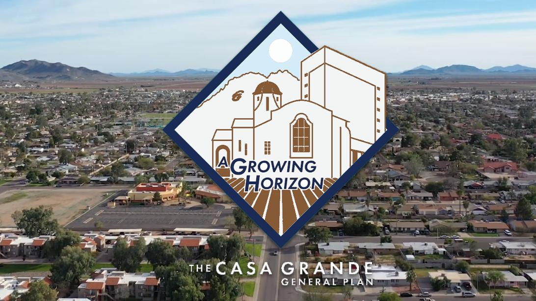 Casa Grande Arizona Aerial of Neighborhoods with General Plan Update 2030 logo