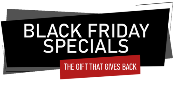 Black Friday Specials: the gift that gives back