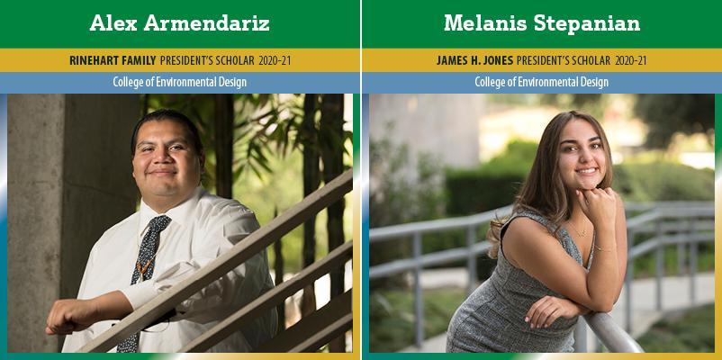 presidents scholars alex armendariz and melanis stepanian