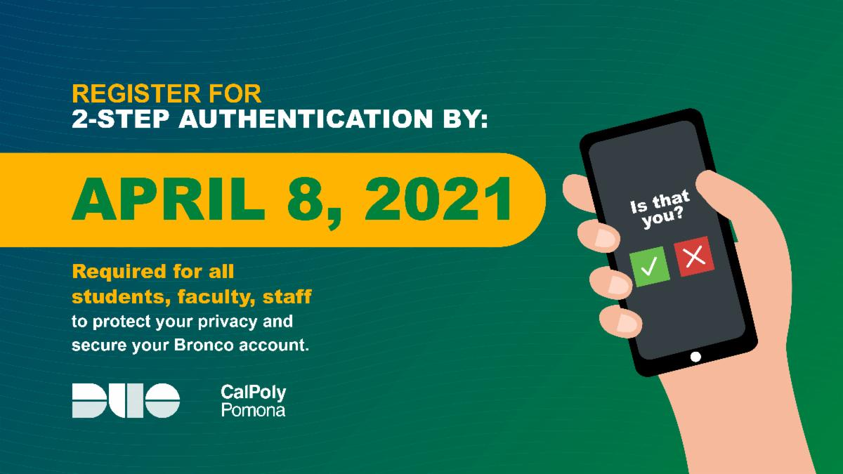 CPP Duo 2 step verification to access Bronco account for students faculty and staff