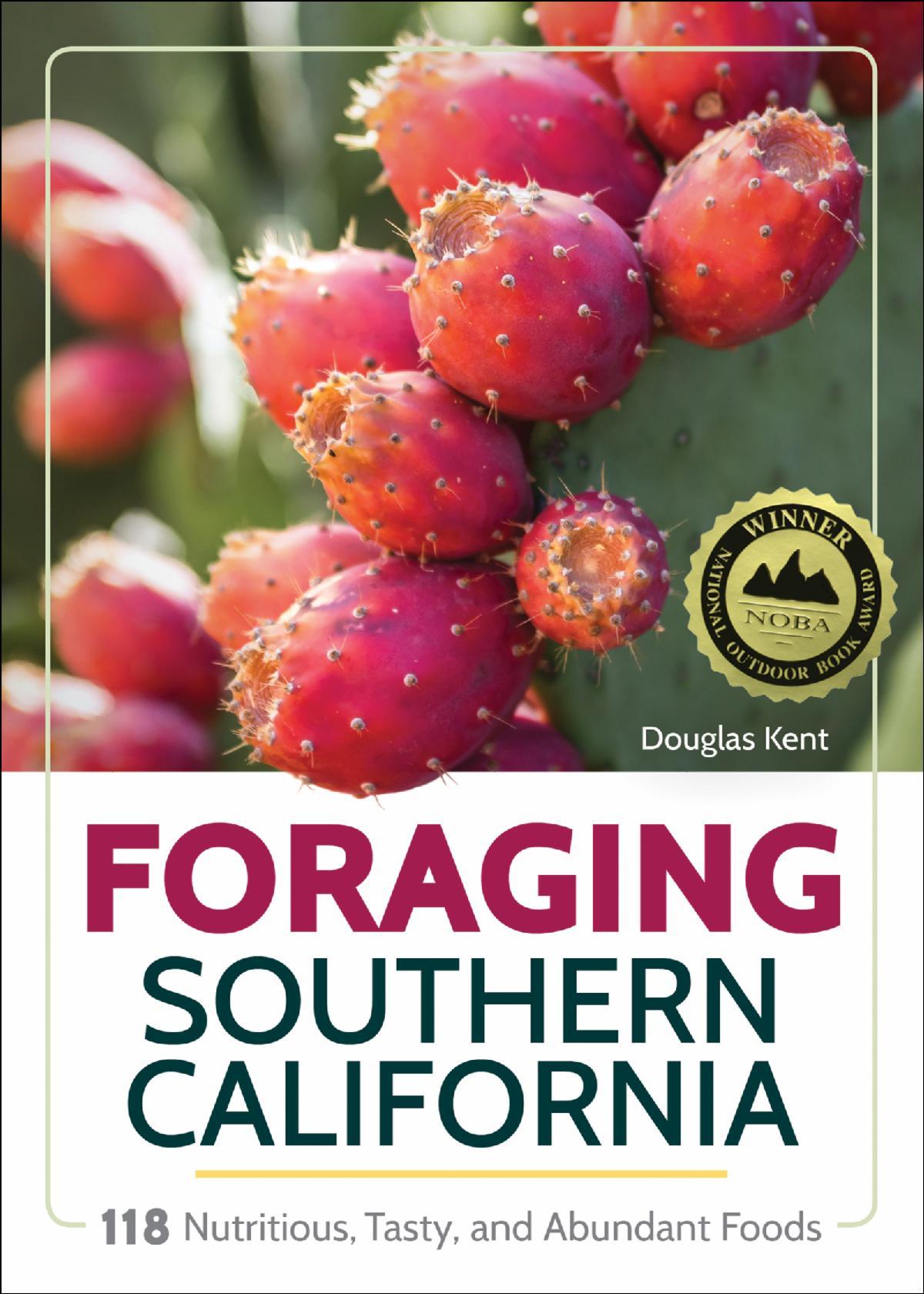noba medal winner foraging southern california by douglas kent