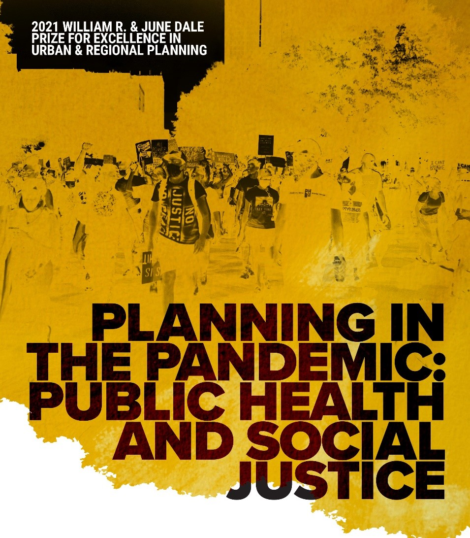 dale prize 2021 theme planning in the pandemic public health and social justice