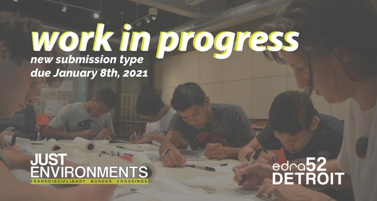 edra52 work in progress deadline is january 8 2021