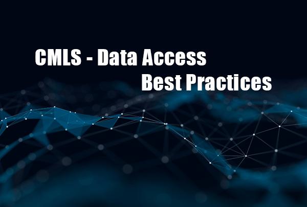 CMLS Data Access - Best Practices