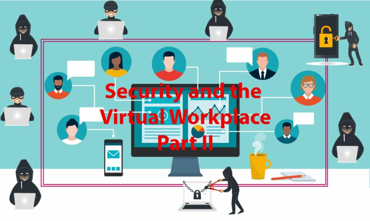 security and the virtual workplace part 2 with cartoon graphic