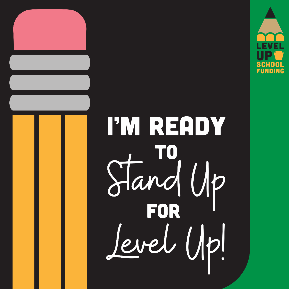 I'm ready to stand up for Level Up