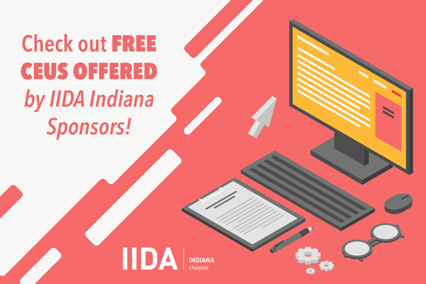 Check out free CEUs Offered by IIDA Indiana Sponsors