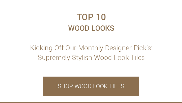 TOP 10: Wood Looks