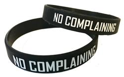 No Complaining Wristbands