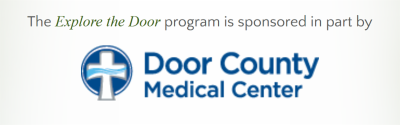 Explore the Door is Sponsored by Door County Medical Center