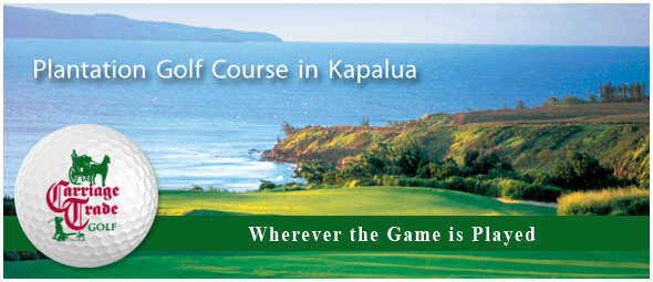 Plantation Golf Course in Kapalua