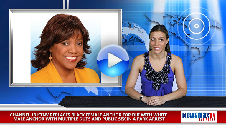 CHANNEL 13 KTNV REPLACES BLACK FEMALE ANCHOR FOR DUI WITH