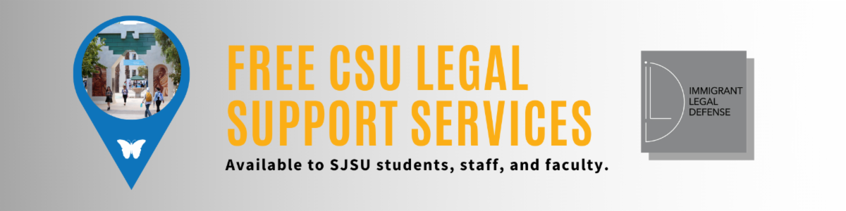 Free CSU Legal Services. Available for free to SJSU students, staff, and faculty.