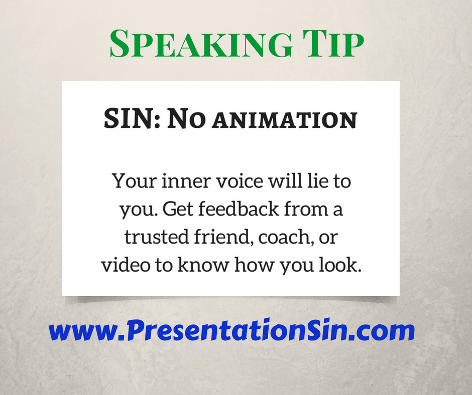 Presentation Sin No Animation: public speaking tip