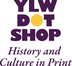 Yellow Dot Shop: History and Culture in Print