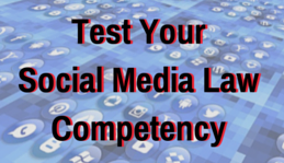 Social Media Law Competency Test