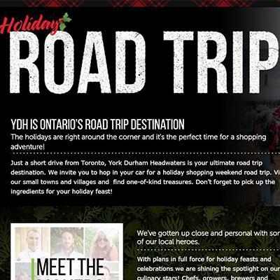 Holiday Road Trip. YDH is Ontario's road trip destination.