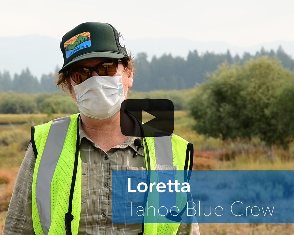 Meet Loretta - Tahoe Blue Crew leader