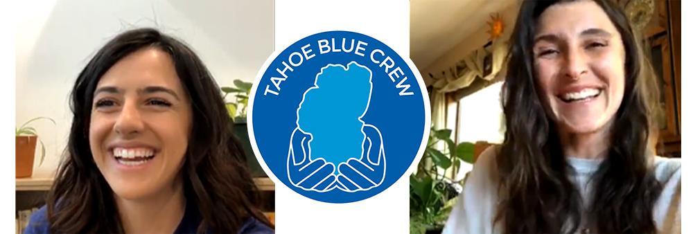 Tahoe Blue Crew Talks