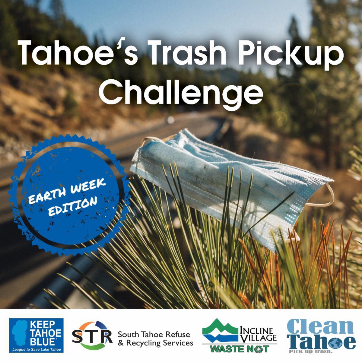 Tahoe's Trash Pickup Challenge-Earth Week Edition
