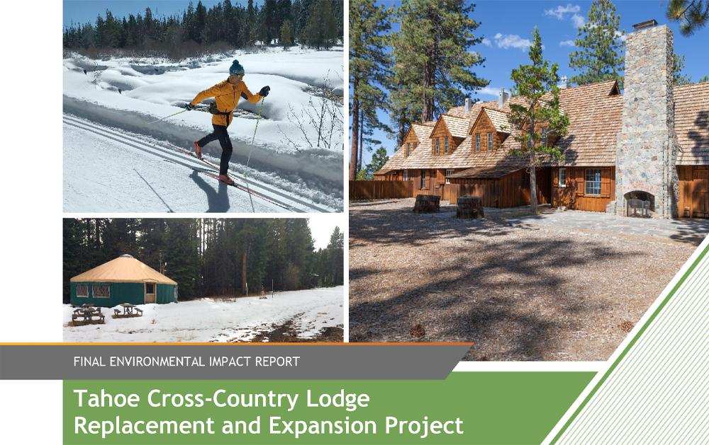 Tahoe XC Lodge Expansion Project