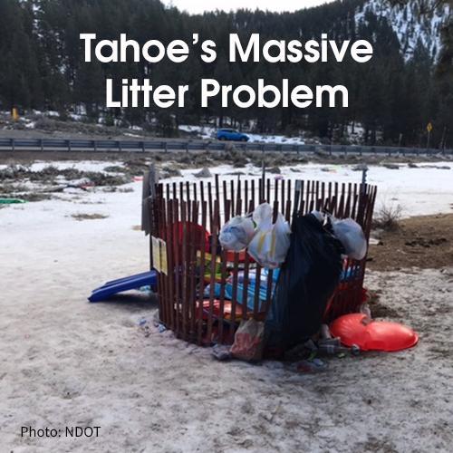 Tahoe's Litter Problem