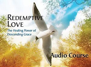 Redemptive Love Audio Course