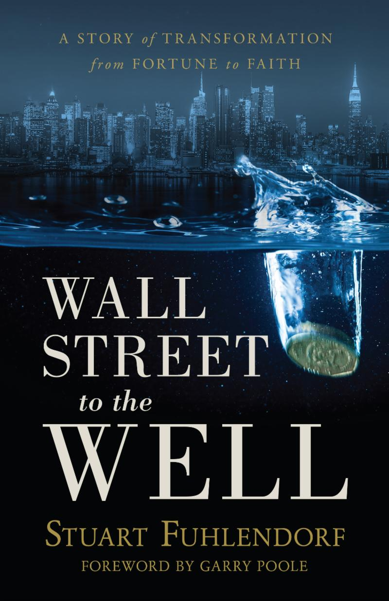 a8bd2b42f0d9b Wall Street to the Well 9781949021431