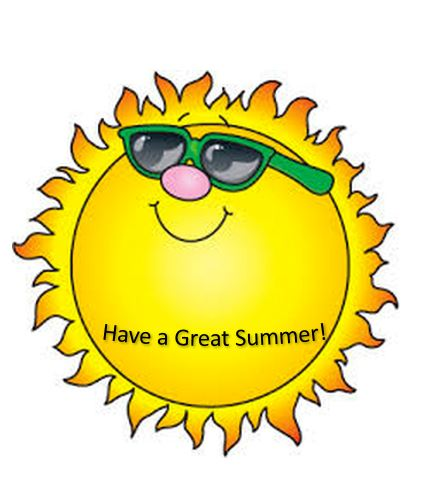 Cartoon of a sun with sunglasses and text that says Have a great summer