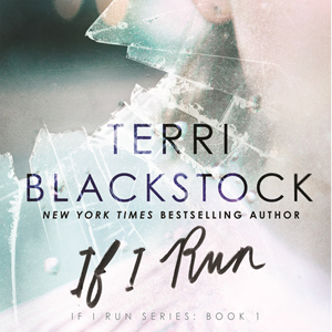 If I Run, by Terry Blackstock