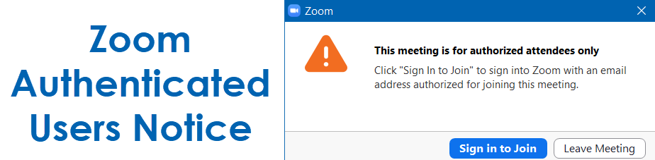 Zoom authenticated users notice graphic