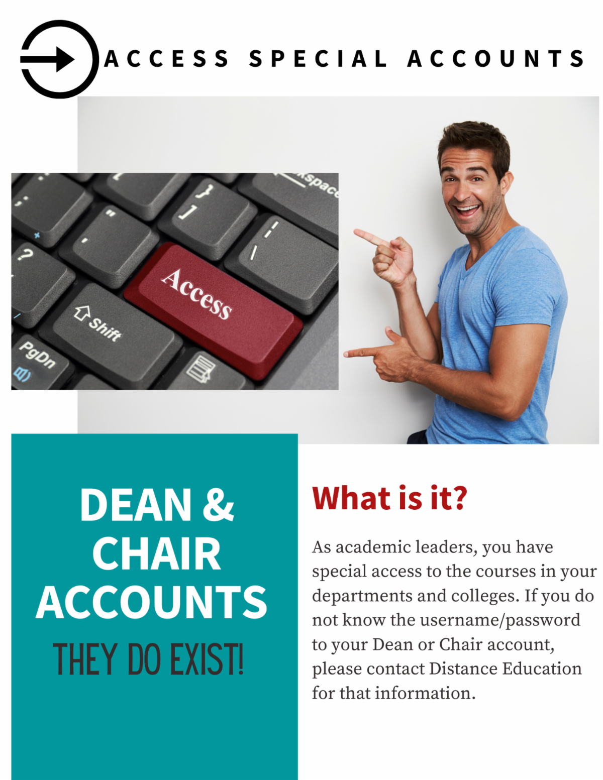 Deans and Chairs can access all the courses in their college and or department Contact Distance Education for more information.