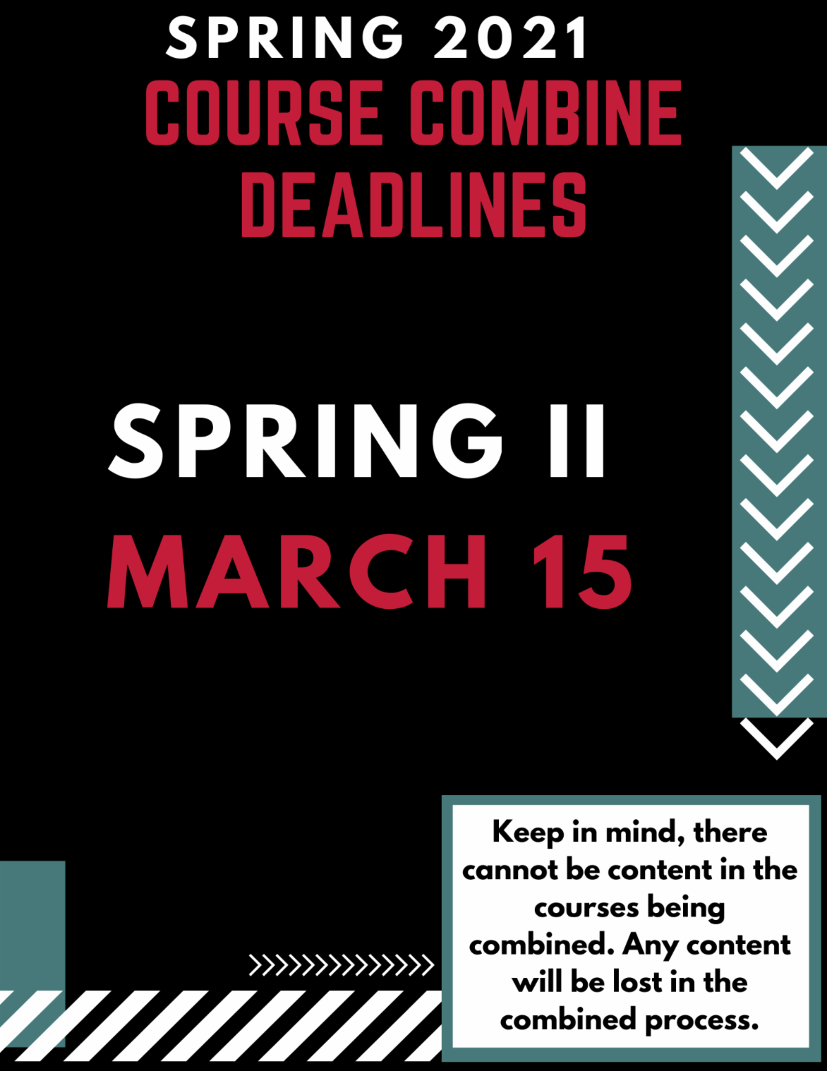 the course combine deadline for spring 2 2021 is march 15