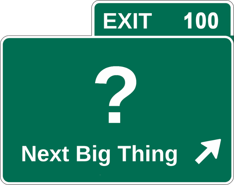 Road sign that says Next Big Thing