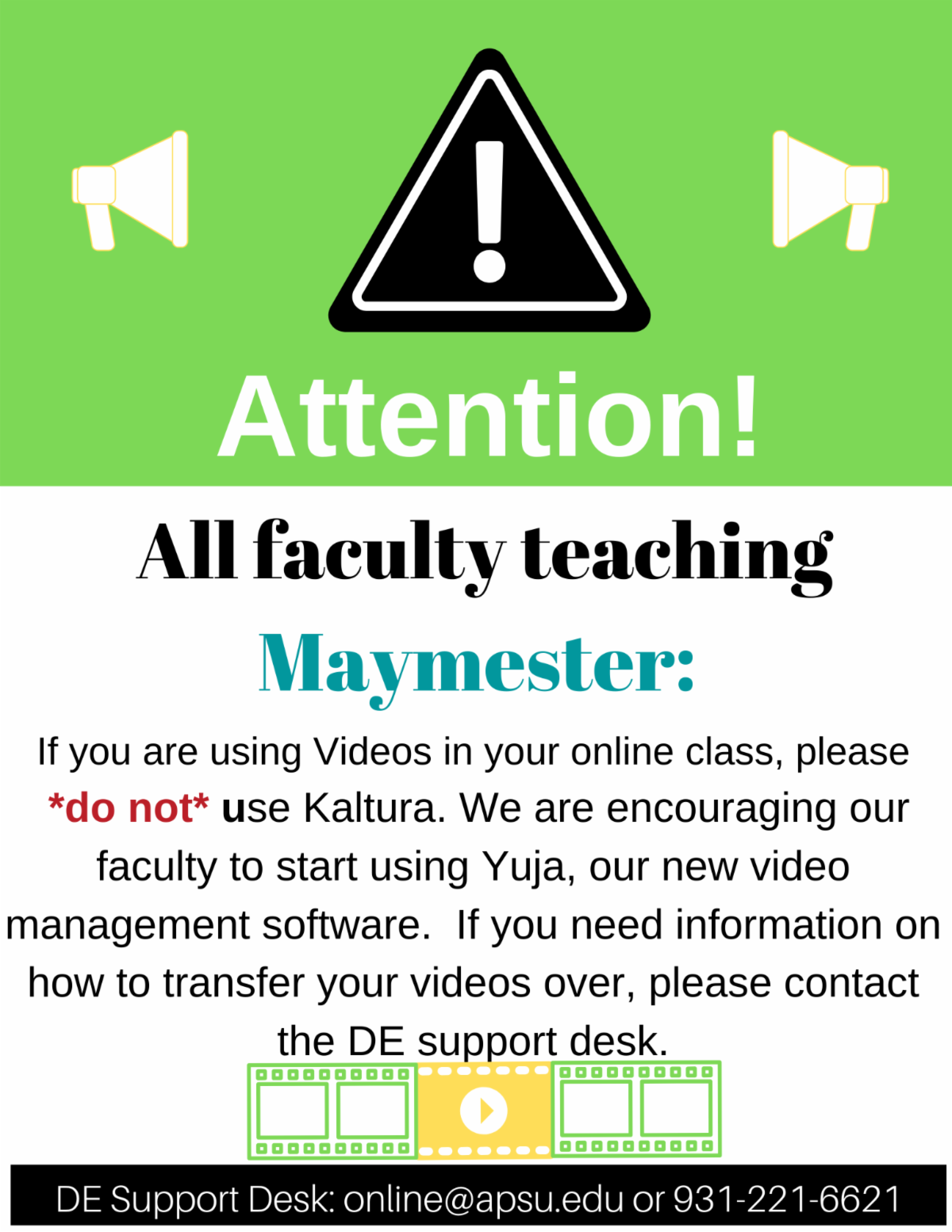 If you are using videos in your courses please do not use kaltura contact distance education by clicking on this graphic for more information
