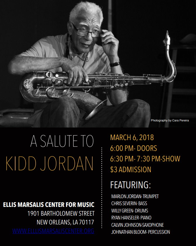 A Salute to Kidd Jordan @ Ellis Marsalis Center for Music
