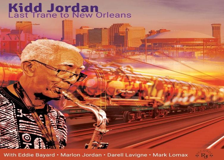 Kidd Jordan - Last Trane to New Orleans_cover