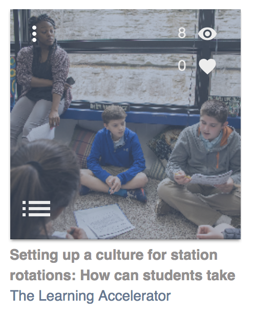 Setting up a culture for station rotations: How can students take... by The Learning Accelerator