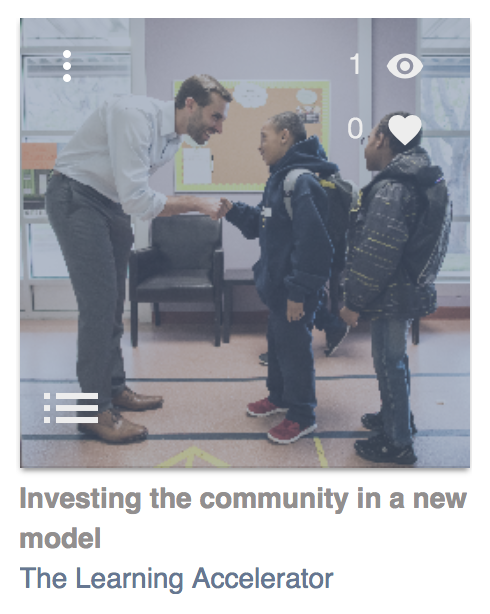 Investing the community in a new model by The Learning Accelerator