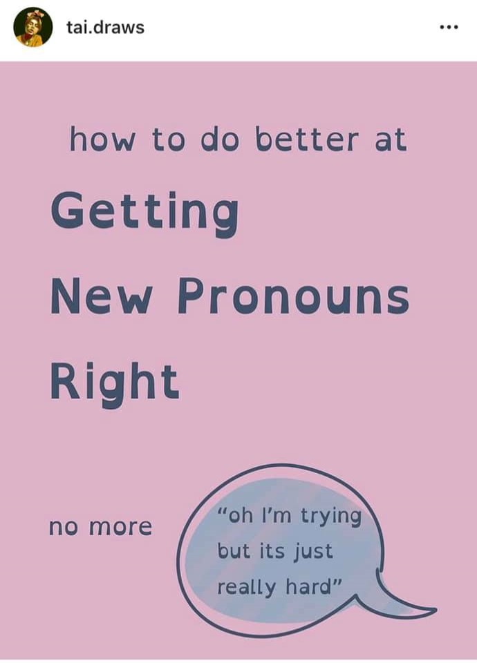 light purple background with words how to do better at Getting New Pronouns Right with a dialogue bubble below containing the words oh I'm trying but it's just really hard