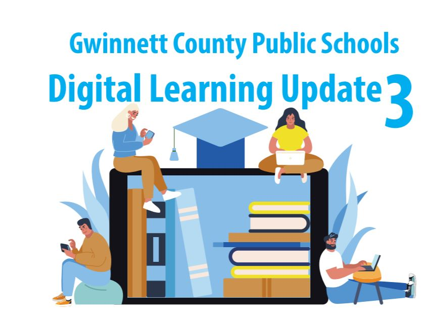 GCPS Digital Learning Update logo - graphic of students, books, and a graduation mortar board