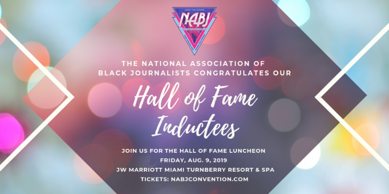 NABJ Unveils its 2019 Hall of Fame Inductees as Annual