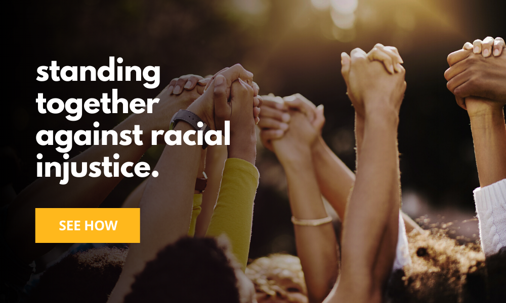 Standing together against racial injustice