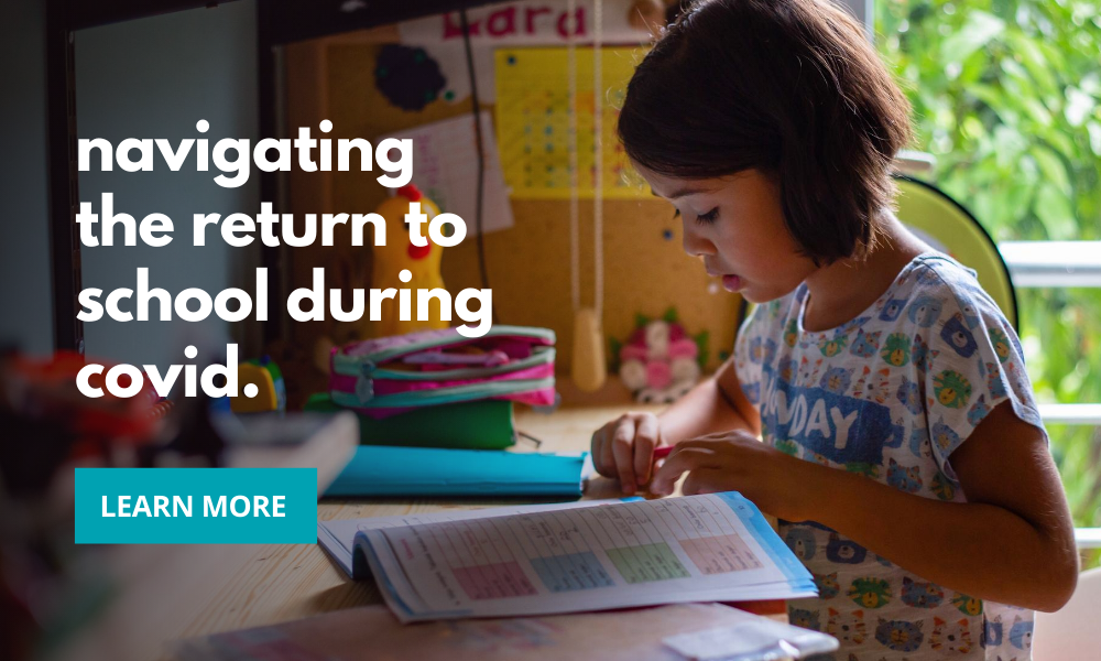 Navigating the Return to School During COVID