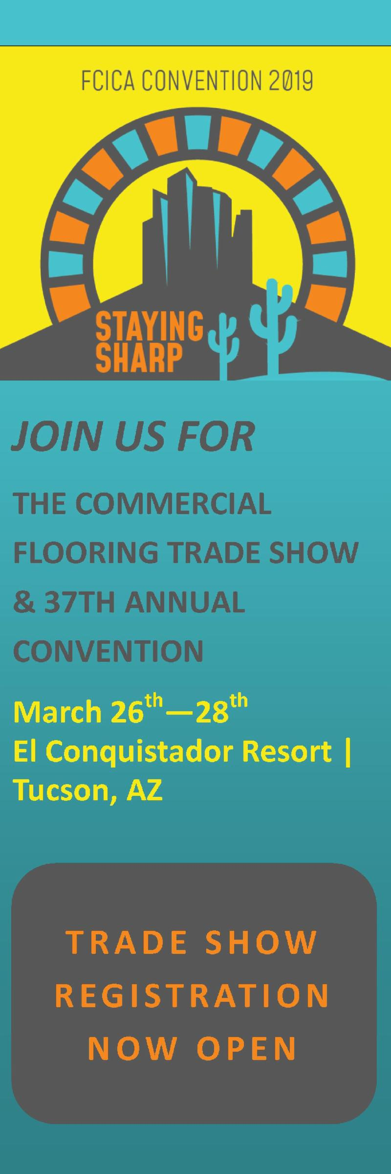2019 Commercial Flooring Trade Show and FCICA's 37th Annual Convention - learn more and register!
