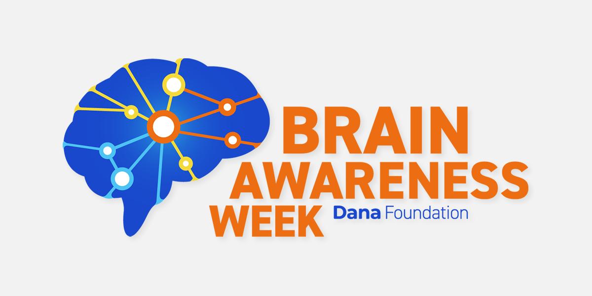 Brain Awareness Week; Dana Foundation